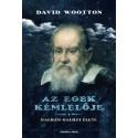 David Wootton: Az egek kémlelője - Galileo Galilei élete