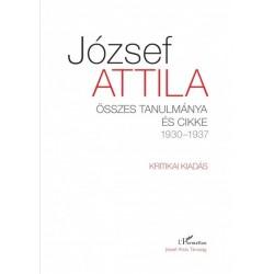 József Attila összes tanulmánya és cikke 1930-1937 I-II. kötet