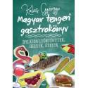 Kalas Györgyi: Magyar tengeri gasztrokönyv - Balatoni történetek, helyek, ételek