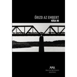 Őrizd az embert - Kósa 80 - Pörös Géza tanulmányával (DVD-melléklettel)