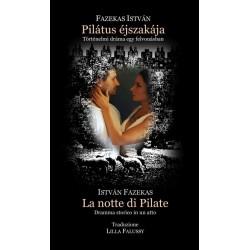 Fazekas István: Pilátus éjszakája - La notte di Pilate - Történelmi dráma egy felvonásban