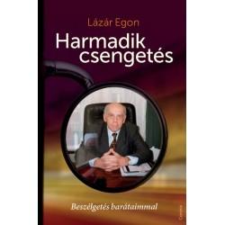 Lázár Egon: Harmadik csengetés