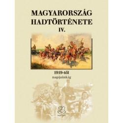 Horváth Miklós: Magyarország hadtörténete IV. - 1919-től napjainkig