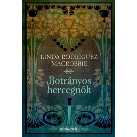 Rodriguez Linda McRobbie: Botrányos hercegnők