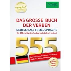 PONS Das grosse Buch der Verben Deutsch als Fremdsprache - 555 Verben