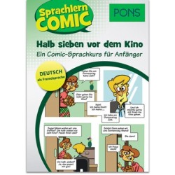 PONS Sprachlern Comic Deutsch als Fremdsprache - Halb sieben vor dem Kino - Ein Comic-Sprachkurs ür Anfänger