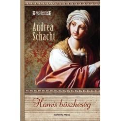 Andrea Schacht: Hamis büszkeség