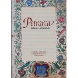 Victoria Kirkham - Amando Maggi: Petrarca - Kalauz az életműhöz