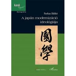 Farkas Ildikó: A japán modernizáció ideológiája