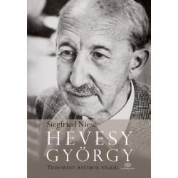 Siegfried Niese: Hevesy György - Tudomány határok nélkül