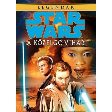Alan Dean Foster: Star Wars - A közelgő vihar - Legendák