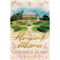 Veronica Henry: Álmaink otthona