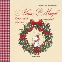 Andreas H. Schmachtl: Alma Magdi - Karácsonyi varázslat