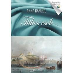 Anna Randol: Titkos csók