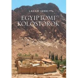 Lázár Imre: Egyiptomi kolostorok