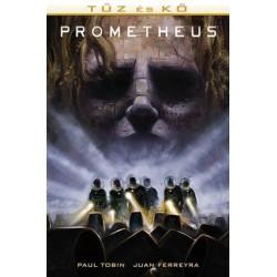 Juan Ferreyra - Paul Tobin: Prometheus - Tűz és kő (képregény)