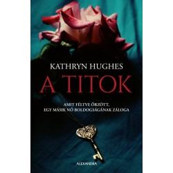 Kathryn Hughes: A titok