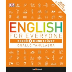 Thomas Booth: English for Everyone - Kezdő 2. munkafüzet - Önálló tanulásra