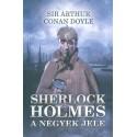Arthur Conan Doyle: Sherlock Holmes - A négyek jele