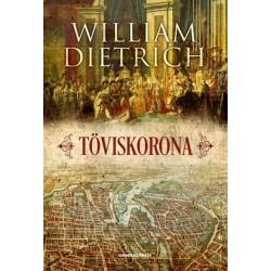 William Dietrich: Töviskorona