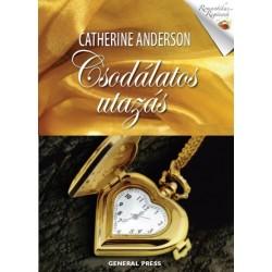 Catherine Anderson: Csodálatos utazás