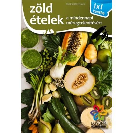 Zöld ételek - 1x1 konyha