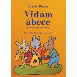 Érsek Rózsa: Vidám ábécé - Első olvasókönyvem