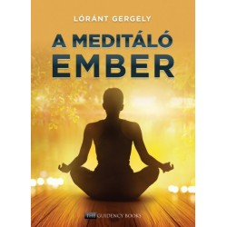 Lóránt Gergely: A meditáló ember