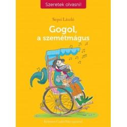 Sepsi László: Gogol, a szemétmágus