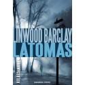 Linwood Barclay: Látomás