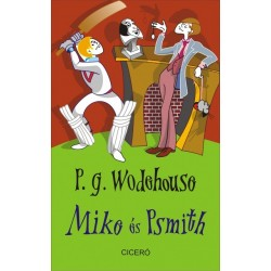P. G. Wodehouse: Mike és Psmith
