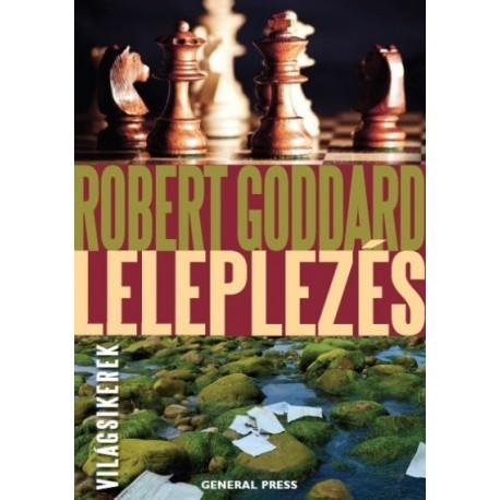 Robert Goddard: Leleplezés