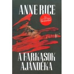 Anne Rice: A farkasok ajándéka