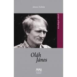 Jánosi Zoltán - Ács Margit: Oláh János