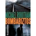 Michael Robotham: Bombabiztos