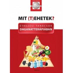Dr. Lelovics Zsuzsanna Phd: Mit (t)ehetek? - Étkezési tanácsok daganatterápiában