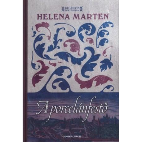 Helena Marten: A porcelánfestő