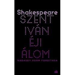 William Shakespeare: Szentivánéji álom