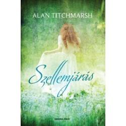 Alan Titchmarsh: Szellemjárás