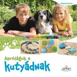 Katharina Rotter: Apróságok a kutyádnak