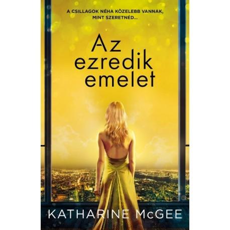 Katharine McGee: Az ezredik emelet