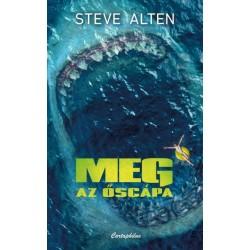 Steve Alten: Meg - Az őscápa