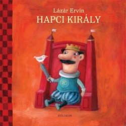 Lázár Ervin: Hapci király