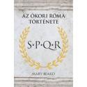 Mary Beard: S.P.Q.R. - Az Ókori Róma története