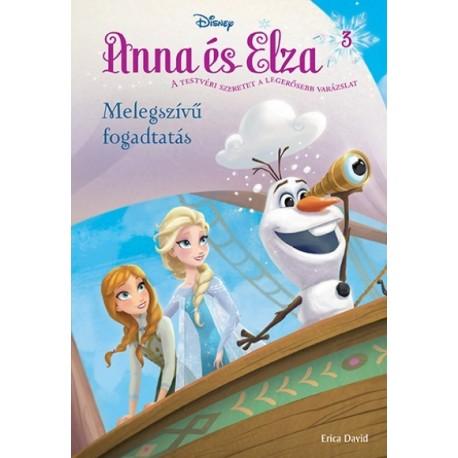 Erica David: Jégvarázs - Anna és Elza 3. - Melegszívű fogadtatás