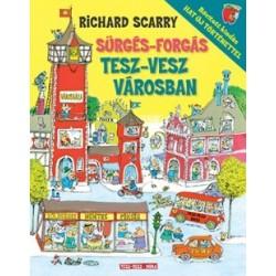 Richard Scarry: Sürgés-forgás Tesz-vesz városban