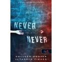 Tarryn Fisher - Colleen Hoover: Never never - Soha, de soha 2. (Never never 2.)