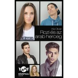 Kis Olivér: Rozi és az arab herceg