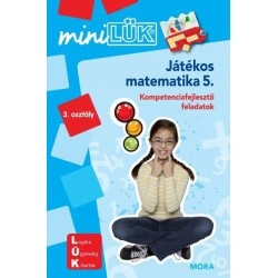Játékos matematika 5. - LDI222 - Kompetenciafejlesztő feladatok - MiniLÜK
