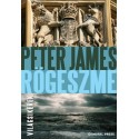 Peter James: Rögeszme